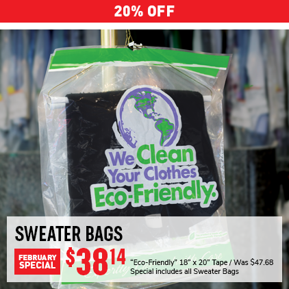 "20% Off Sweater Bags February Special. Was $47.68, Now $38.14. ""Eco-Friendly"" 18"" x 20"" Tape. Special includes all Sweater Bags."